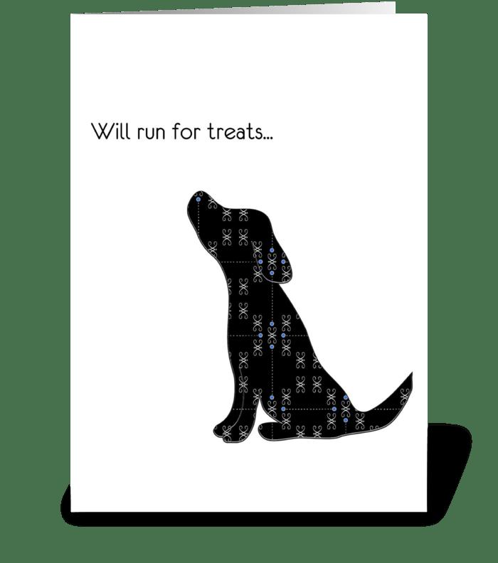Will Run for Treats greeting card