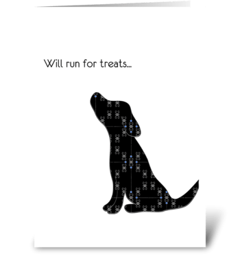 Will Run for Treats greeting card