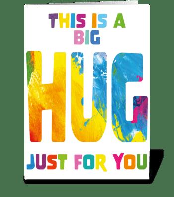 91 Big Hug Just For You greeting card