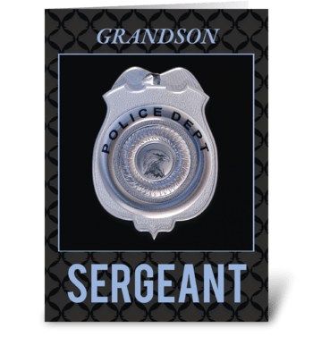 Grandson Sergeant in Police Department greeting card