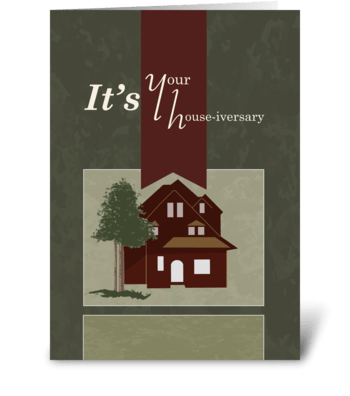 House-iversary - Two Story House and Tre greeting card