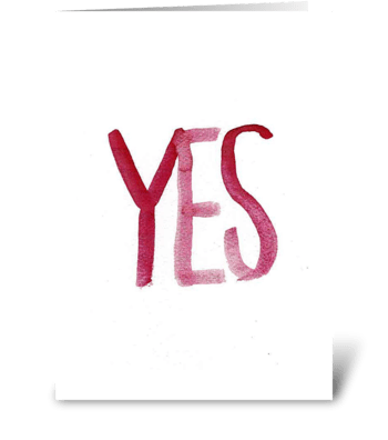 Watercolor - YES greeting card