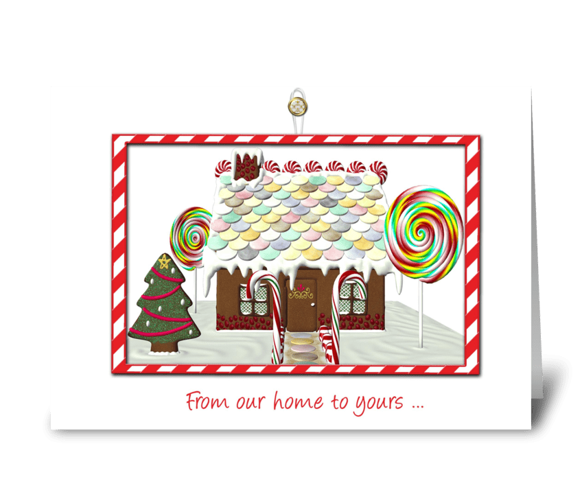 Gingerbread House, Our Home to Yours, Ch greeting card