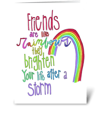 friends are like rainbows greeting card