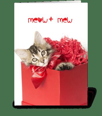 Meow + Mew = Purrfect Love Kitten greeting card