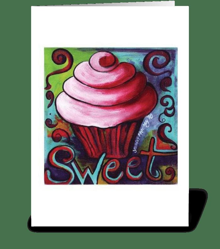 Sweet! greeting card