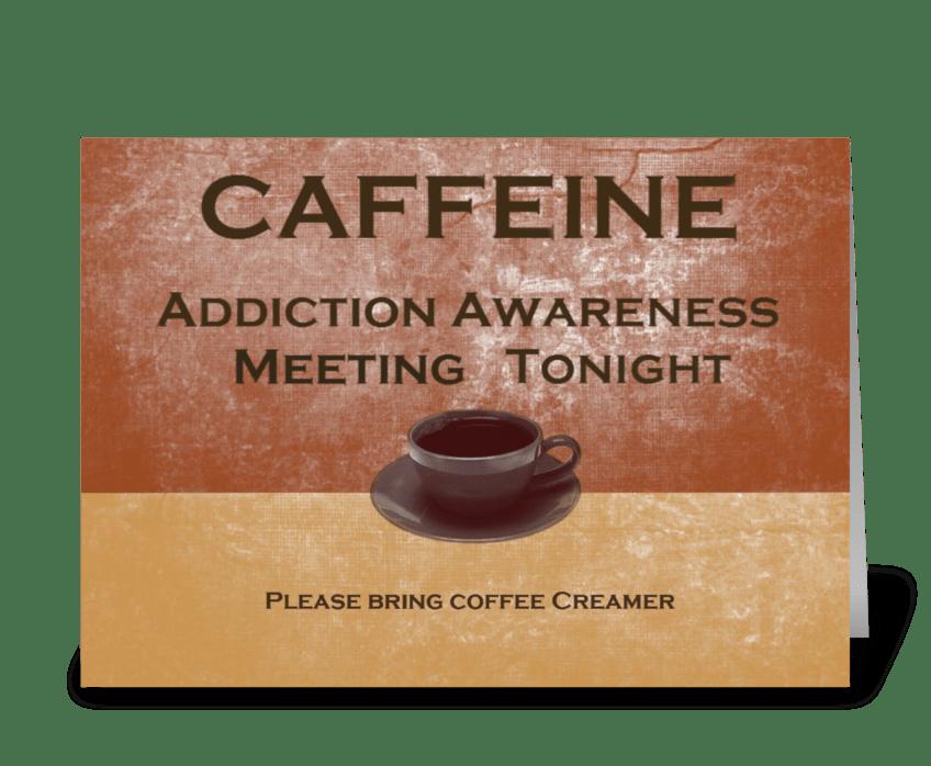 Caffeine greeting card