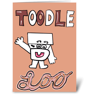 Toodle Loo greeting card