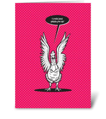 Gobble you up! greeting card