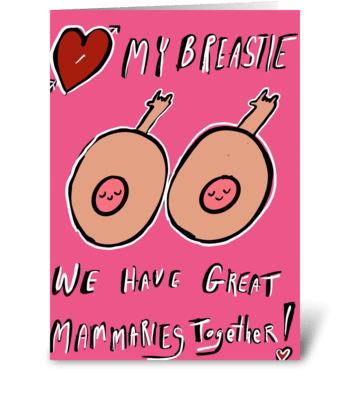 Great Mammaries Together! greeting card