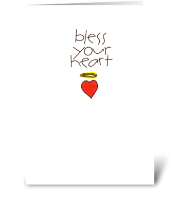 bless your heart greeting card