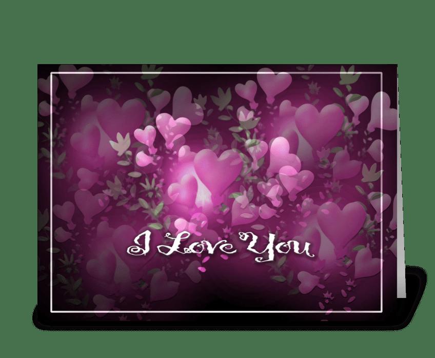 Brilliant Hearts, I Love You greeting card