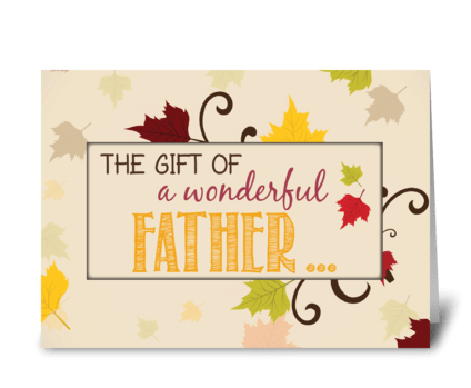 Father Thanksgiving Gift Fall Leaves greeting card