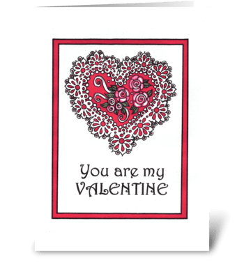 YOU ARE MY VALENTINE greeting card