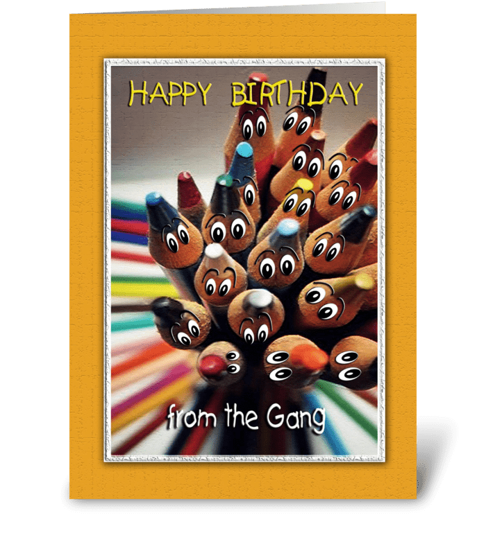 Colorful Birthday ART, from the gang greeting card