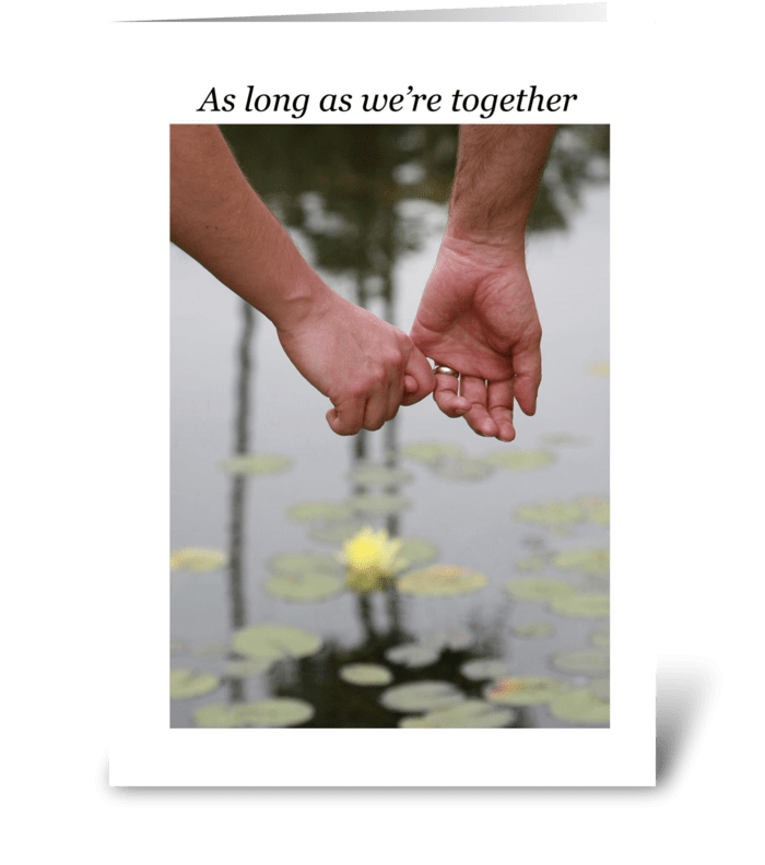 As long as we're together greeting card