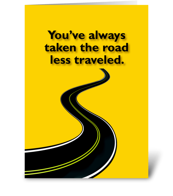 Road Less Traveled greeting card