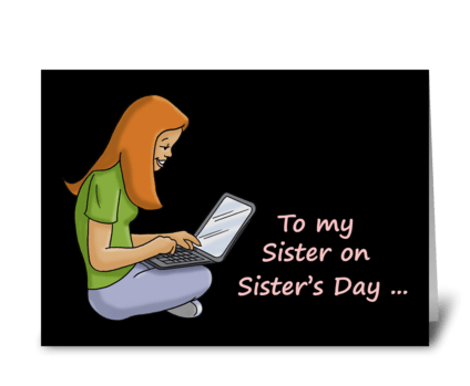 Sisters Far Apart On Sister's Day greeting card