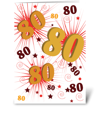 80th Birthday Explosion of Celebration greeting card