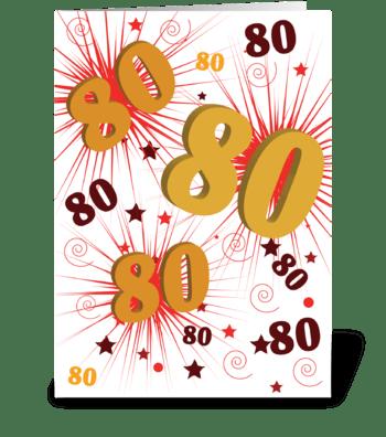 80th Birthday Explosion of Celebration greeting card