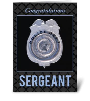 Sergeant in Police Department Promotion greeting card