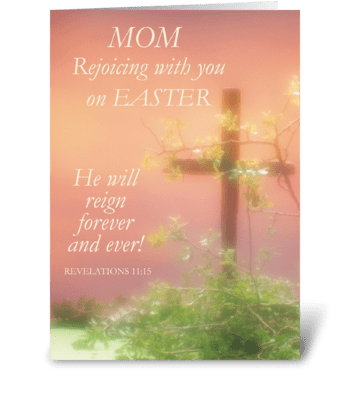 Mom, Joy of Easter, Religious with Cross greeting card