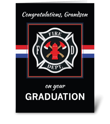 Grandson Fire Dept. Academy Graduation greeting card