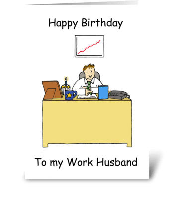 Happy Birthday Work Husband, Cartoon. greeting card