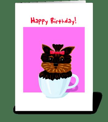 Teacup Yorky Birthday Card greeting card