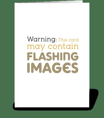 Flashing Images greeting card