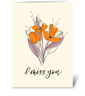 I Miss You Floral Bouquet greeting card