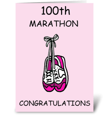 100th marathon congratulations for her. greeting card