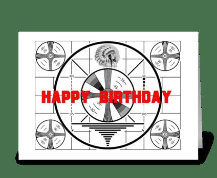 Test Pattern Birthday Card greeting card