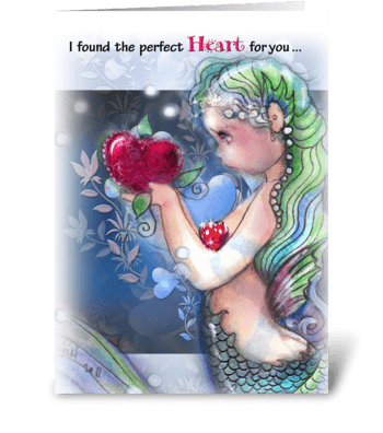 the Perfect Heart, Mermaid theme greeting card