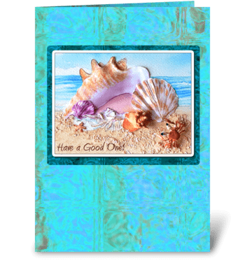 Have a Good One! greeting card