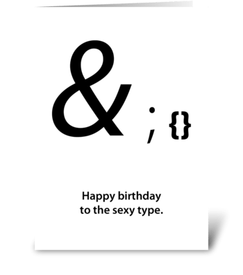 sexy type birthday card greeting card