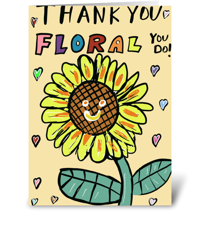 Thanks Floral You Do greeting card