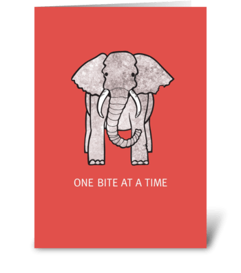 One Bite at a Time greeting card