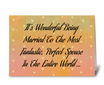 Married To The Most Wonderful Spouse greeting card