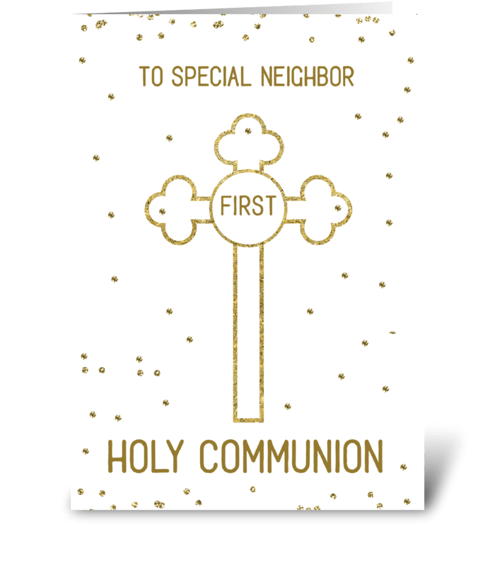 Neighbor First Holy Communion Gold Look  greeting card