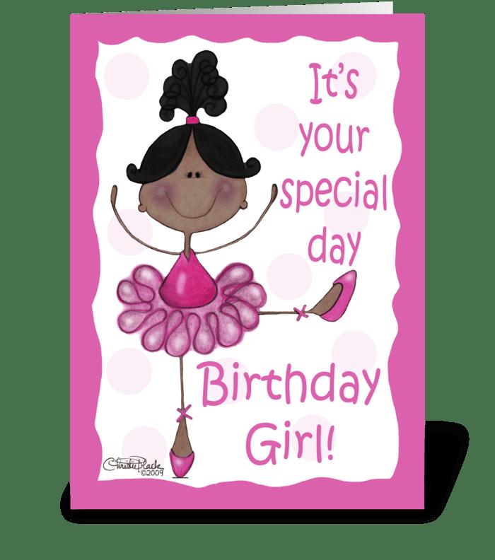 Dark Skin Ballerina-Birthday Girl greeting card