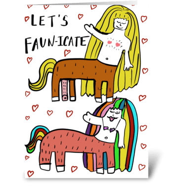 Let's Faun-icare greeting card