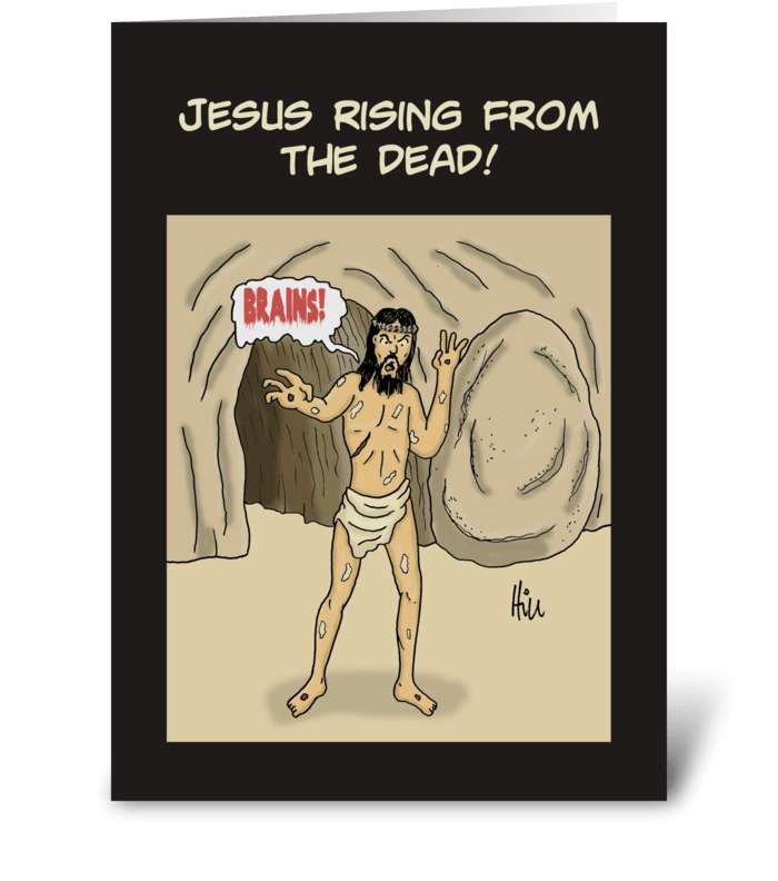 Zombie Jesus Rising From The Grave greeting card