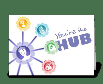 Hub of Communications - Admin Pro Day greeting card