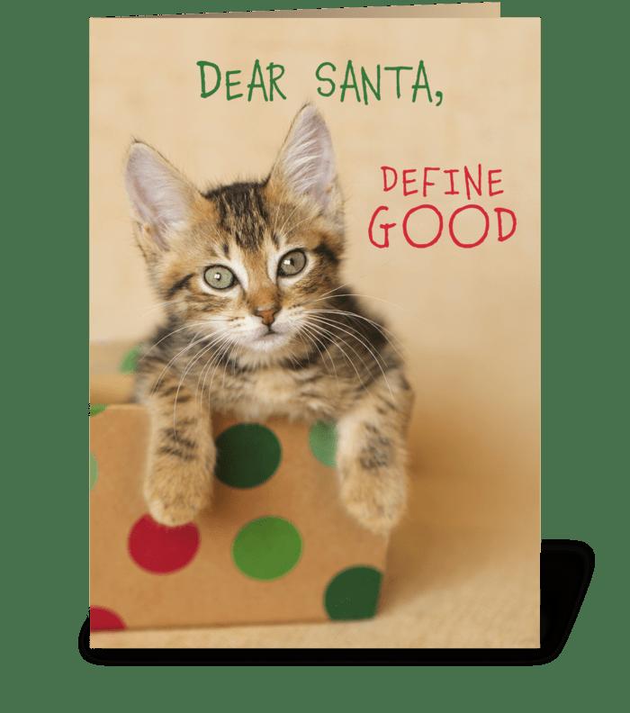 Dear Santa Define Good Christmas Kitty greeting card