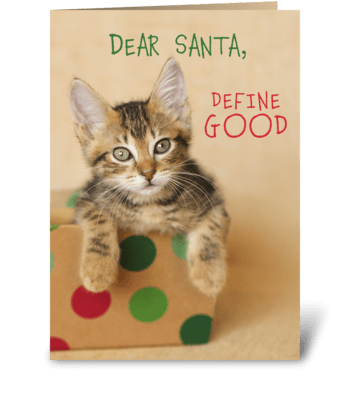 Dear Santa Define Good Christmas Kitty greeting card