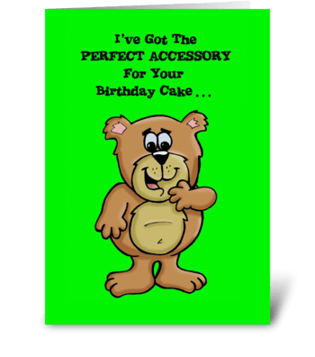 Perfect Birthday Cake Accessory greeting card