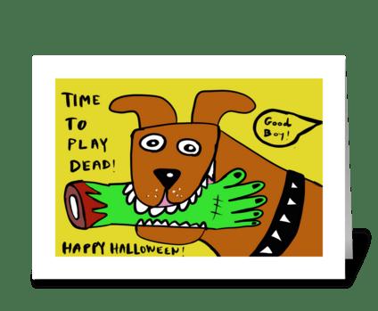 Play Dead! Halloween Card greeting card