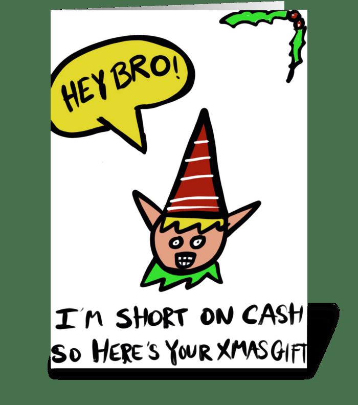 Naughty Elf -Short On Cash greeting card