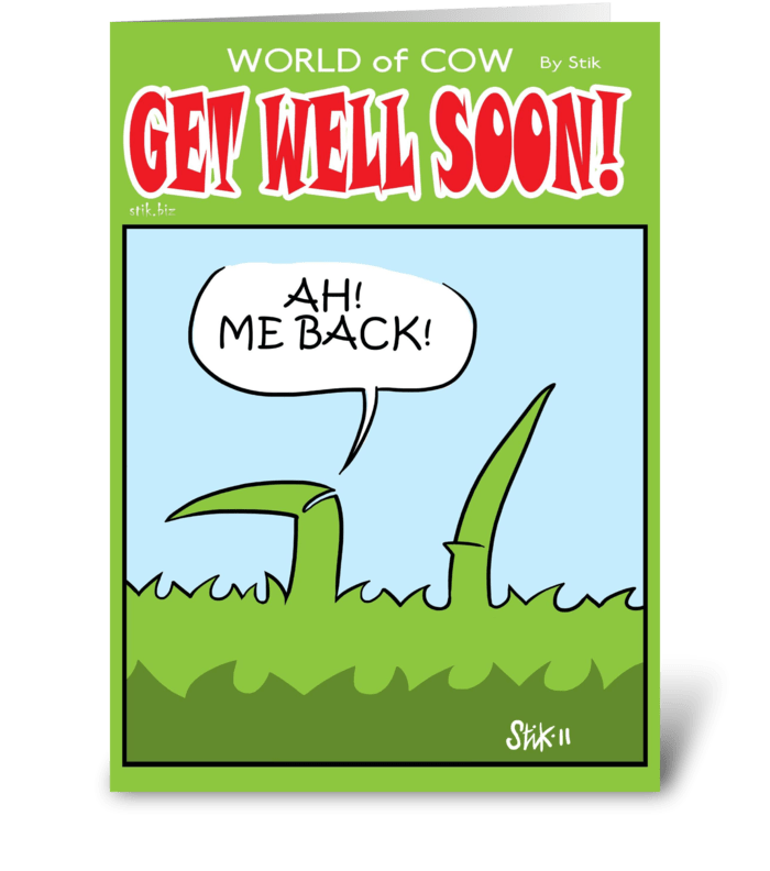 ME BACK! Get Well Soon card by StiK greeting card